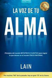 Libro: La Voz de tu Alma de Lain García Calvo.