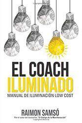 El Coach Iluminado, Libro espiritual de Raimon Samsó